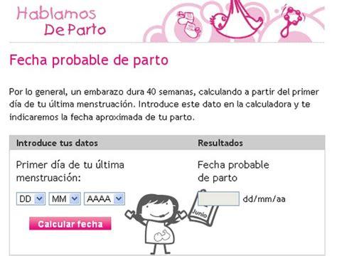 determinacion de fecha de parto calculadora online para estimar la fecha del nacimiento de