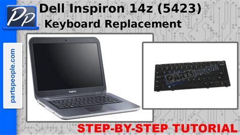 video tutorial on keyboard dell inspiron 14z 5423 keyboard video tutorial teardown
