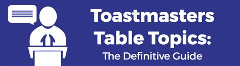 table topics for toastmasters table topics the definitive guide