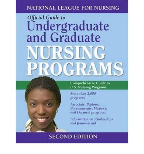 undergraduate nursing programs guide to undergraduate and graduate nursing programs
