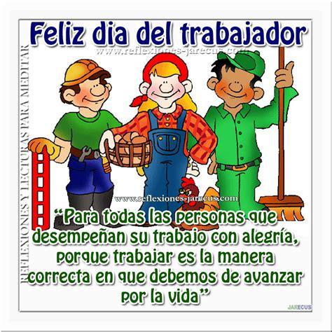 imagenes feliz dia en tu trabajo feliz dia del trabajador la cuba del gran papiyo gabitos