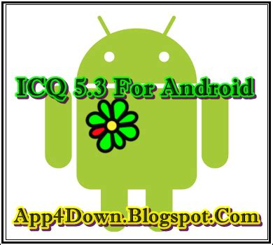 icq apk icq 5 3 for android apk update app4downloads app for downloads