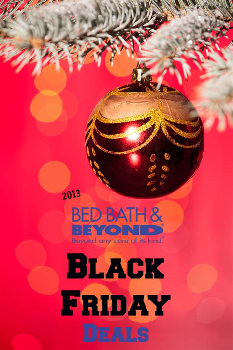 bed bath and beyond black friday deals bed bath beyond 2013 black friday deals hip2save