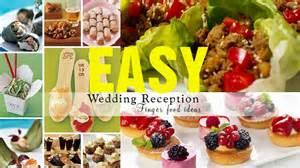 finger food ideas for wedding reception buffet 88 finger food wedding reception ideas wedding