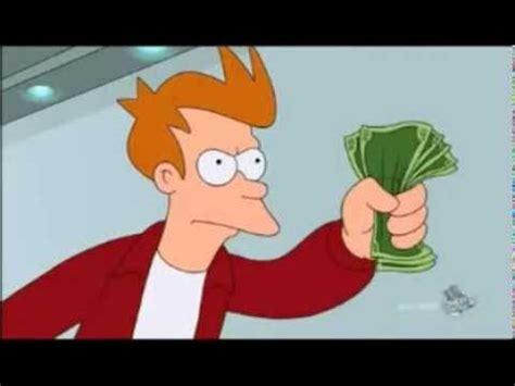 My Money shut up and take my money