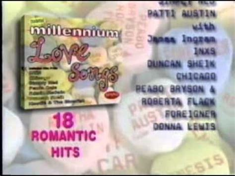 2000 s songs with love in the title 2000 quot new millennium love songs quot album commercial youtube