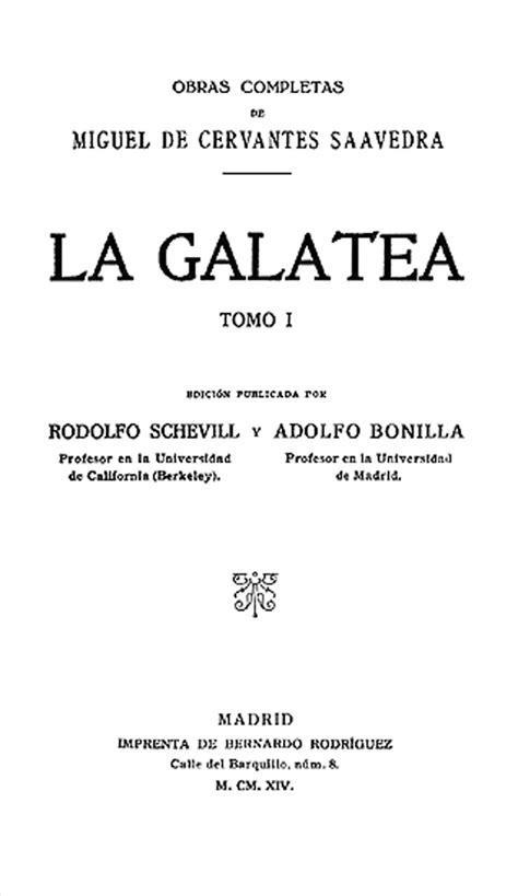 La Galatea / Miguel de Cervantes Saavedra; edición