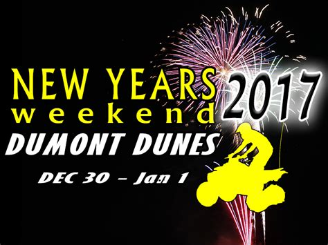 new year weekend new years weekend dumont news dumont dune riders