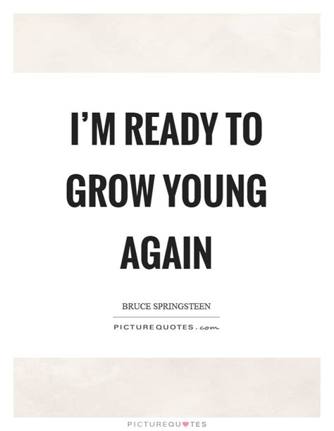 Im Ready Already 2 by I M Ready To Grow Again Picture Quotes