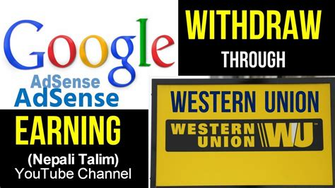 adsense withdraw how to withdraw google adsense earning through western