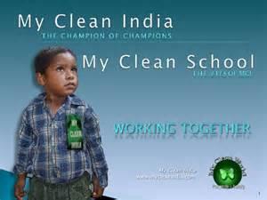 Clean School Clean India Essay by My Clean School