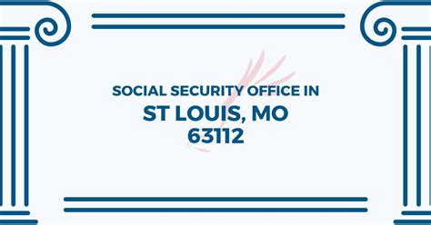 Social Security Office Business Hours by Social Security Office In St Louis Missouri 63112 Get