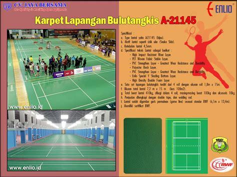Karpet Futsal Bekas karpet lapangan bulutangkis a 21145 cv jaya bersama