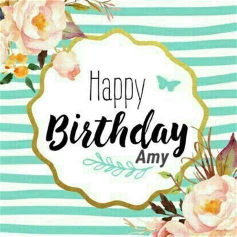 Imagenes De Happy Birthday Amy | mejores 38 im 225 genes de happy birthday en pinterest feliz