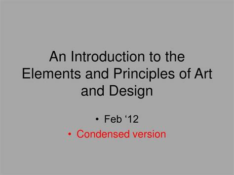 design elements and principles ppt ppt an introduction to the elements and principles of