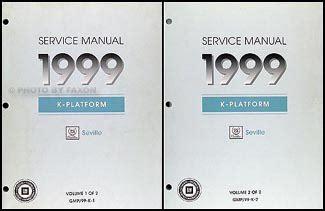 service manuals schematics 1999 cadillac seville instrument cluster 1999 cadillac seville repair shop manual original 2 volume set