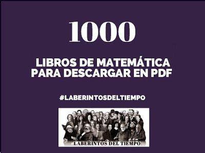 descargar libros uned matematicas pdf laberintos del tiempo 1000 libros de matem 225 tica para descargar en pdf matem 225 ticas
