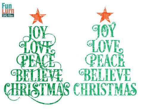 joy love peace believe christmas svg funlurn svg