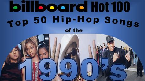 best rap hip hop songs of the 90 s top 50 most popular hip hop songs of the 90 s