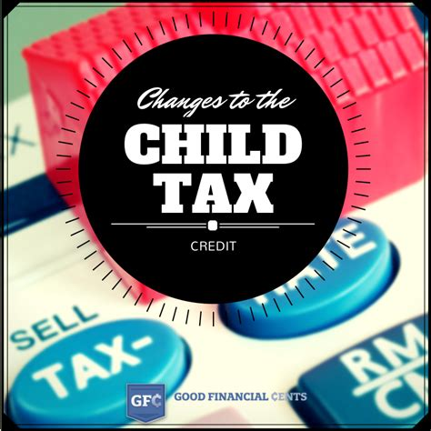 child tax credit   good financial cents