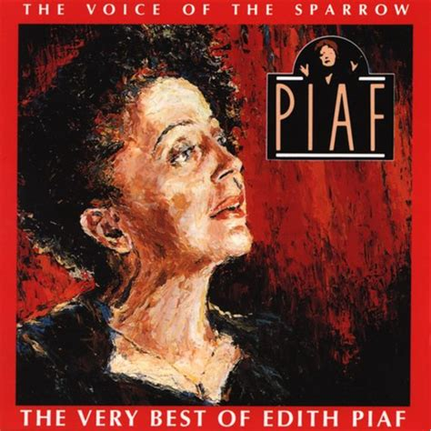 best of edith piaf the best of edith piaf 201 dith piaf listen and