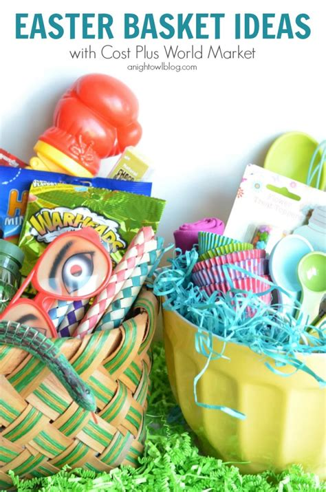 easter basket ideas easter basket ideas with world market a night owl blog