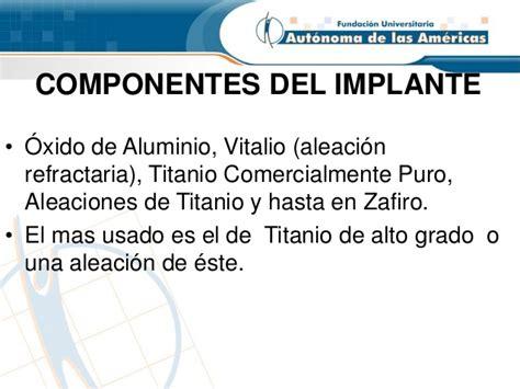 El Tutor Actualmente Usado Para Este Tipo De Lesiones Es El Tutor En   tipos de implante
