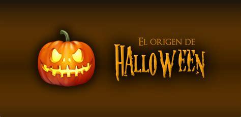 imagenes de halloween el origen aplicacion gratuita para android el origen de halloween