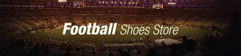 football shoes store football shoes for buy football boots for