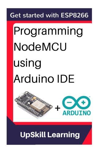 Ebooks Getting Started With Arduino ebook esp8266 programming nodemcu using arduino ide get started with esp8266 free pdf