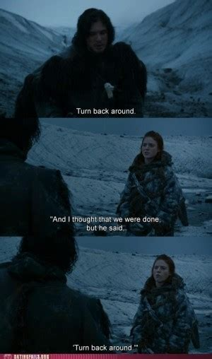 Ygritte Meme - ygritte game of thrones quotes quotesgram