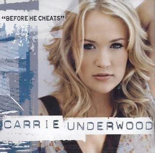 Before He Cheats Carrie Underwood | before he cheats wikipedia