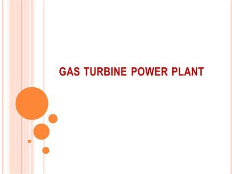 Gas Turbine Power Plant Ppt Video Online Download | gas turbine power plant ppt video online download