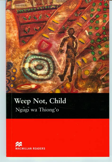 themes in the book weep not child english library hooked on books hk reading city weep