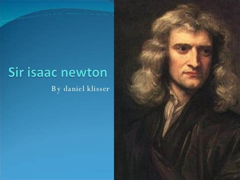 isaac newton biography powerpoint sir isaac newton