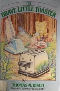The Brave Toaster Book the brave toaster novel