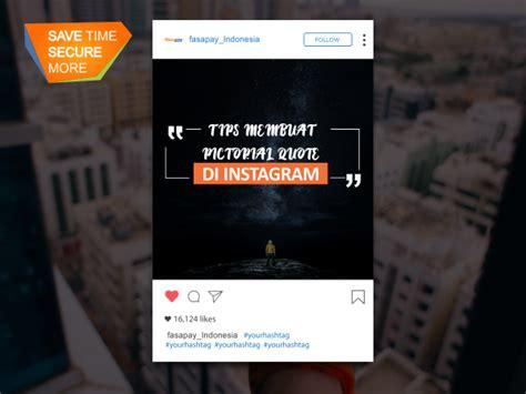 cara membuat quotes foto sul cara membuat pictorial quote keren di instagram portal