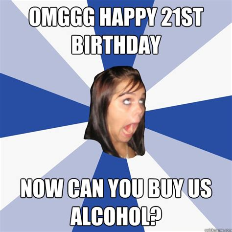 Happy 21st Birthday Meme - 20 funniest happy 21st birthday memes sayingimages com