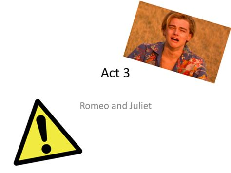 Act 3 Powerpoint Romeo And Juliet By Brennanptes Romeo And Juliet Powerpoint Template