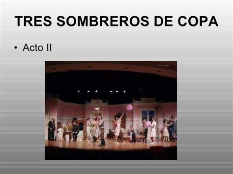 Resumen 3 Sombreros De Copa by Tres Sombreros De Copa