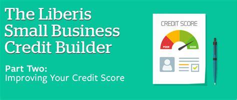 improve credit score archives credit firm credit firm how to improve my business credit score liberis