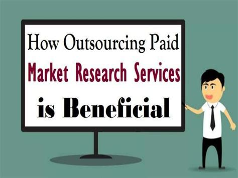 Paid Market Research - how outsourcing paid market research services is beneficial