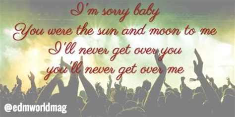 You Ll Be Sorry When You See Me best 25 edm lyrics ideas on edm quotes