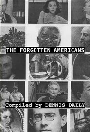 unforgiven the forgotten volume 3 books the forgotten americans volume 1 by dennis daily 10 95