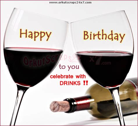 birthday drink wine birthday alcoholic quotes quotesgram