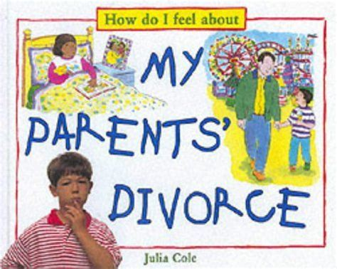 the about divorce books how do you feel about children s books that deal