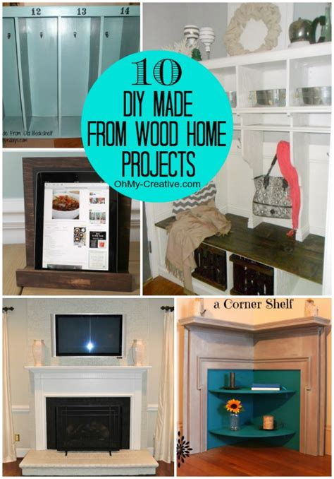 creative diy home projects 10 diy made from wood home projects oh my creative