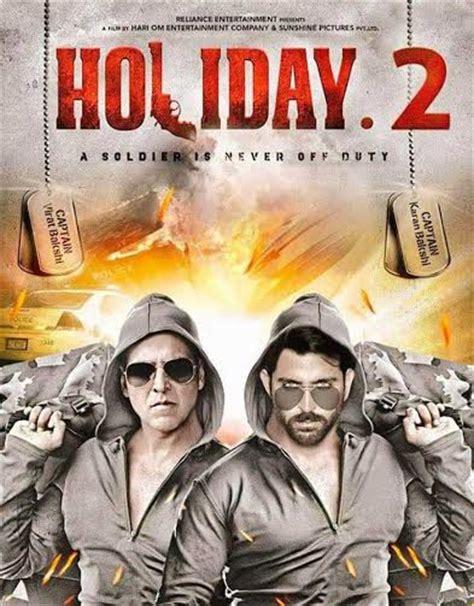 film india lama akshay kumar holiday 2 poster akshay kumar and hrithik roshan make for