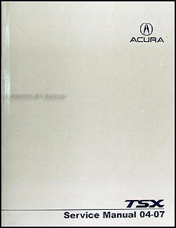 online car repair manuals free 2004 acura tsx electronic throttle control 2004 2007 acura tsx repair shop manual original