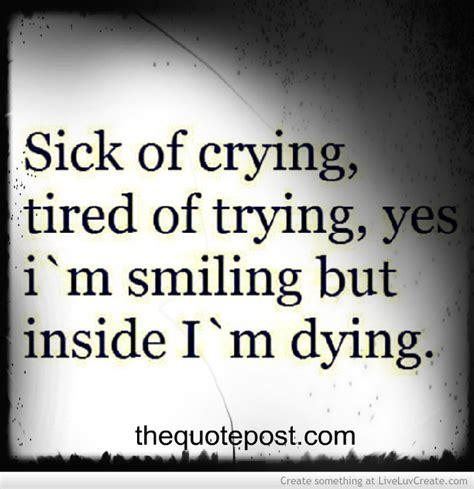 Im Dying quotes dying inside quotesgram